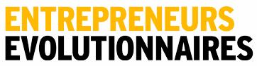 Entrepreneurs Évolutionnaires